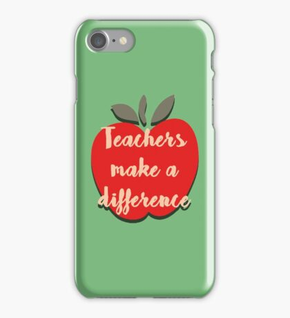 Teachers Make a Difference iPhone Case/Skin