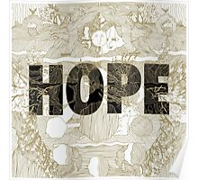"""""""Hope"""" by Manchester Orchestra Poster"""