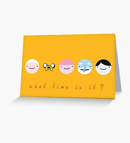 what time is it Greeting Card