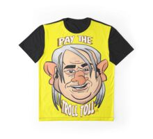 Ya gotta pay the Troll Toll Graphic T-Shirt