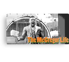 The Conor McGregor Life UFC MMA Metal Print