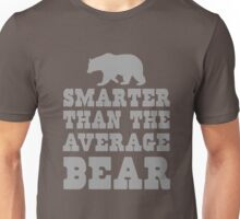 Smarter than the average bear Unisex T-Shirt