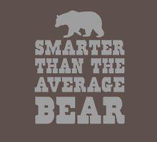 Smarter than the average bear Unisex T-Shirt