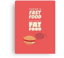 Fast fat food Canvas Print