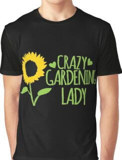 Crazy Gardening Lady Graphic T-Shirt