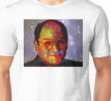 May the George be with you! Unisex T-Shirt