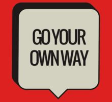GO YOUR OWN WAY Baby Tee