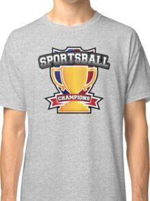 Sportsball Champions Classic T-Shirt