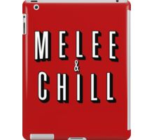 Melee & Chill iPad Case/Skin