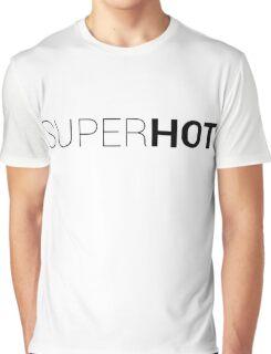SuperHOT shirt Graphic T-Shirt