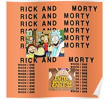 Rick and Morty The Life of Pablo Poster