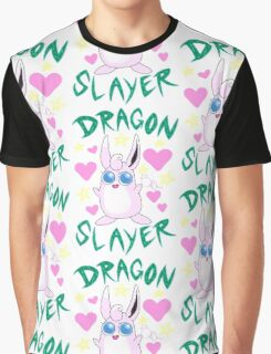 Wigglytuff --- DRAGON SLAYER Graphic T-Shirt