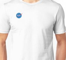 space is gay Unisex T-Shirt