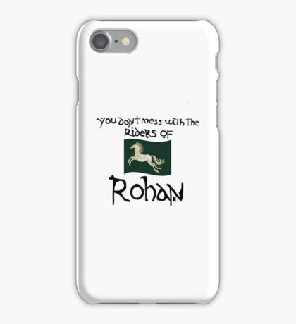 You Don't Mess With Rohan iPhone Case/Skin