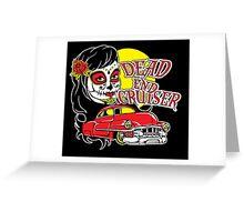 Dead End Cruiser Greeting Card