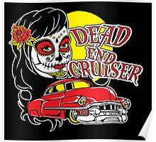 Dead End Cruiser Poster