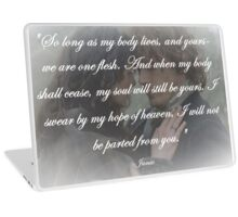 Outlander Quote/So long as my body lives... Laptop Skin