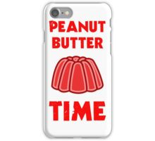 Peanut Butter Jelly Time iPhone Case/Skin
