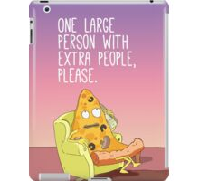 One Person With Extra People, Please. iPad Case/Skin