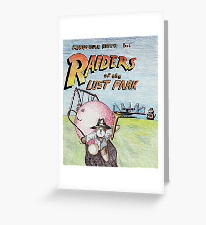 Raiders of the Lost Park Greeting Card