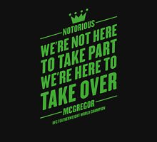 Conor McGregor - Quotes [Take Over] Unisex T-Shirt