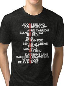 rpdr s06 all Tri-blend T-Shirt