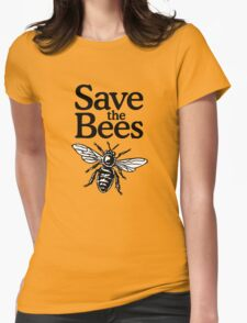 Save The Bees Beekeeper Quote Design Womens Fitted T-Shirt