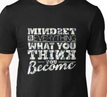 Mindset is Everything Unisex T-Shirt