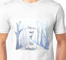 Out of the woods Unisex T-Shirt