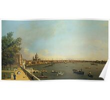Canaletto Bernardo Bellotto - London - The Thames from Somerset House Terrace towards the City1750 - 1751 Poster