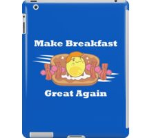 PARODY: Make Breakfast Great Again iPad Case/Skin