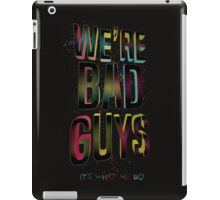 Bad Guys iPad Case/Skin
