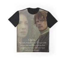 Outlander/Quote from The Scottish Prisoner. Graphic T-Shirt
