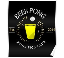 Beer Pong Athletics Club T Shirt Poster