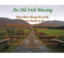 Old Irish Blessing #3 Photographic Print