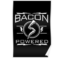 Bacon Powered Poster