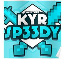 KYR SP33DY Logo Classic Poster