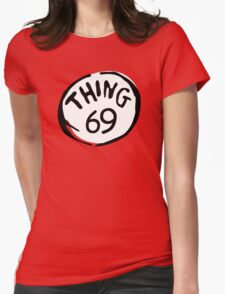 Thing 69 Womens Fitted T-Shirt