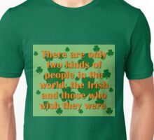 There Are Only Two Kinds Of People Unisex T-Shirt