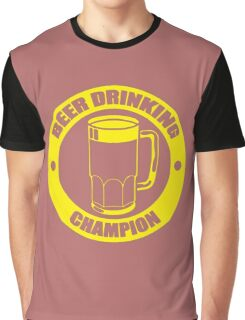 Beer Drinking Champion Graphic T-Shirt