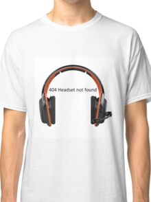 404 headset not found Classic T-Shirt