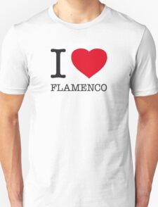 I ♥ FLAMENCO T-Shirt