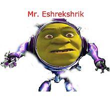 Mr. Eshrekshrik Photographic Print