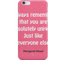 Funny quote Margaret Mead iPhone Case/Skin