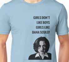 Girls Like Dana Scully Unisex T-Shirt