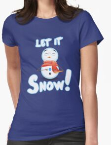 Let It Snow! Womens Fitted T-Shirt