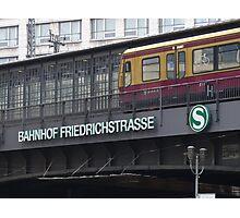 Berlin Friedrichstrasse, Station, S-Bahn Photographic Print