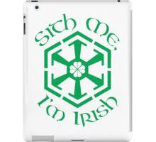 Sith Me, I'm Irish iPad Case/Skin