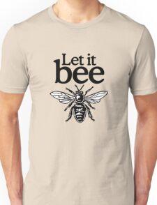 Let It Bee Beekeeper Quote Design Unisex T-Shirt