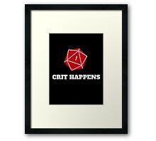 Crit Happens Framed Print